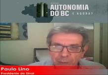 """Webinar: """"Seu texto pressupõe um órgão sem servidores. Não dá para compactuar com isso"""", afirma Paulo Lino sobre lei de autonomia do BC"""